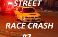 2015 Best of Street Racing / Race Compilation Car  Crash and Fail #2