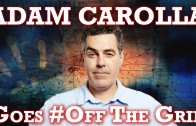 Adam Carolla Goes #OffTheGrid | Jesse Ventura Off The Grid – Ora TV