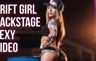 DRIFT GIRL Backstage Sexy Video