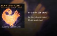 Ex-Centric Dub Show