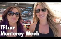 Exotic Cars, Sexy Girls, Tatras & Lemons starting today on TFL's Monterey Week