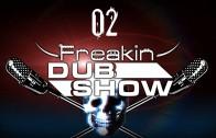 Freakin Dub Show 02 # Сила великого огурца