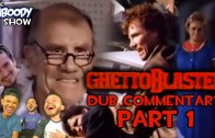 GhettoBlaster (1989) Part 1 – Dub Commentary – The Jaboody Show