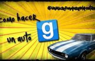 Gmod | Como hacer un auto con Gustavo y el Quemaito :3