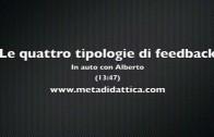 Le quattro tipologie di feedback – In auto con Alberto