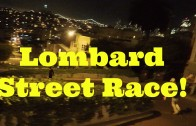 Lombard Street Race – ON FOOT!
