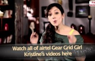 Meet your airtel Gear Grid Girl – Kristine