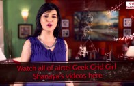Meet your airtel Geek Grid Girl – Shanaya
