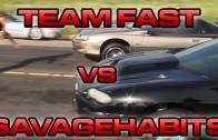 Team Fast vs Savage Habits – $5,000 Street Race