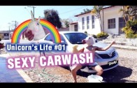 Unicorn's life #01 Sexy Carwash