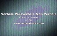 Verbale Paraverbale Non Verbale – In auto con Alberto