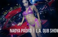 Nadya Padron | Dub Show