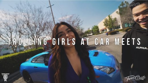TROLLING GIRLS AT CAR MEETS