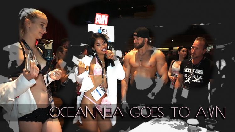 OCEANNEA GOES TO AVN 2018